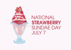 Cover photo for National Strawberry Sundae Day
